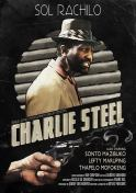 Charlie Steel Poster